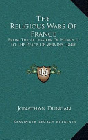 The Religious Wars of France