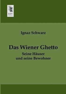 Das Wiener Ghetto
