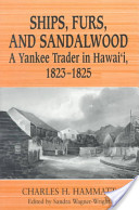 Ships, Furs, and Sandalwood