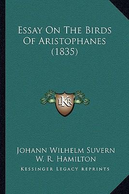 Essay on the Birds of Aristophanes (1835)