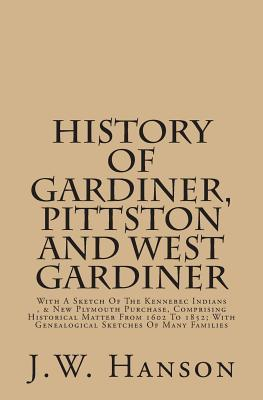 History of Gardiner, Pittston and West Gardiner
