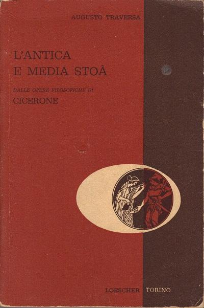 L'antica e media Stoà dalle opere filosofiche di Cicerone