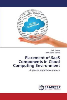 Placement of SaaS Components in Cloud Computing Environment
