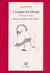 L' origine du monde. Hommage a Courbet. Poema erotico in 12 stanze