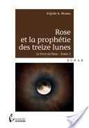 Rose et la prophétie des treize lunes