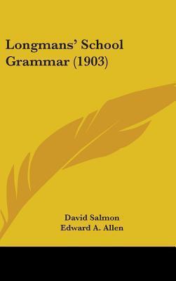 Longmans' School Grammar
