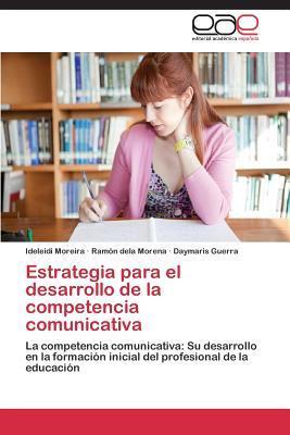 Estrategia para el desarrollo de la competencia comunicativa