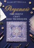Pergamano Parchment Craft Techniques