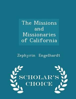The Missions and Missionaries of California, Index to Volumes II - IV