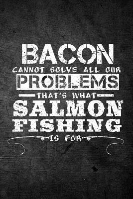 Bacon Cannot Solve A...