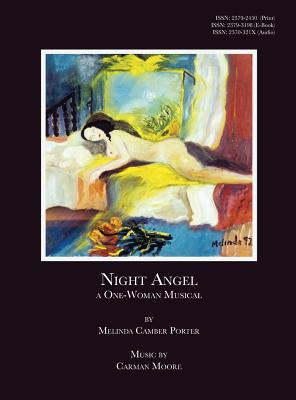 Night Angel, A One-Woman Musical