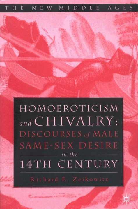 Homoeroticism and Chivalry