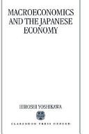 Macroeconomics and the Japanese Economy