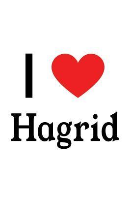 I Love Hagrid