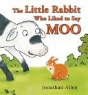 The Little Rabbit Wh...