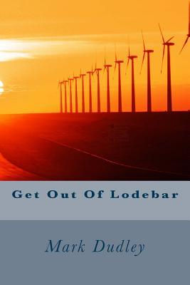 Get Out of Lodebar