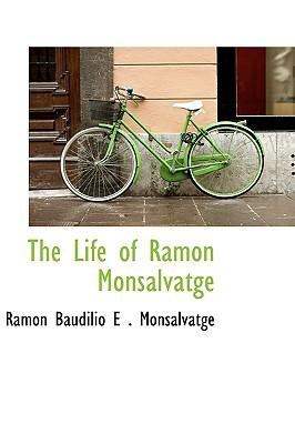 The Life of Ramon Monsalvatge