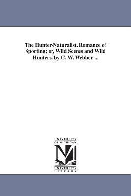 The Hunter-naturalist