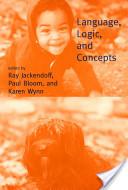 Language, Logic and Concepts
