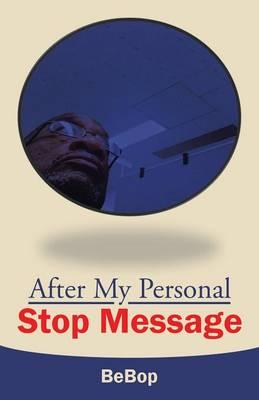 After My Personal Stop Message
