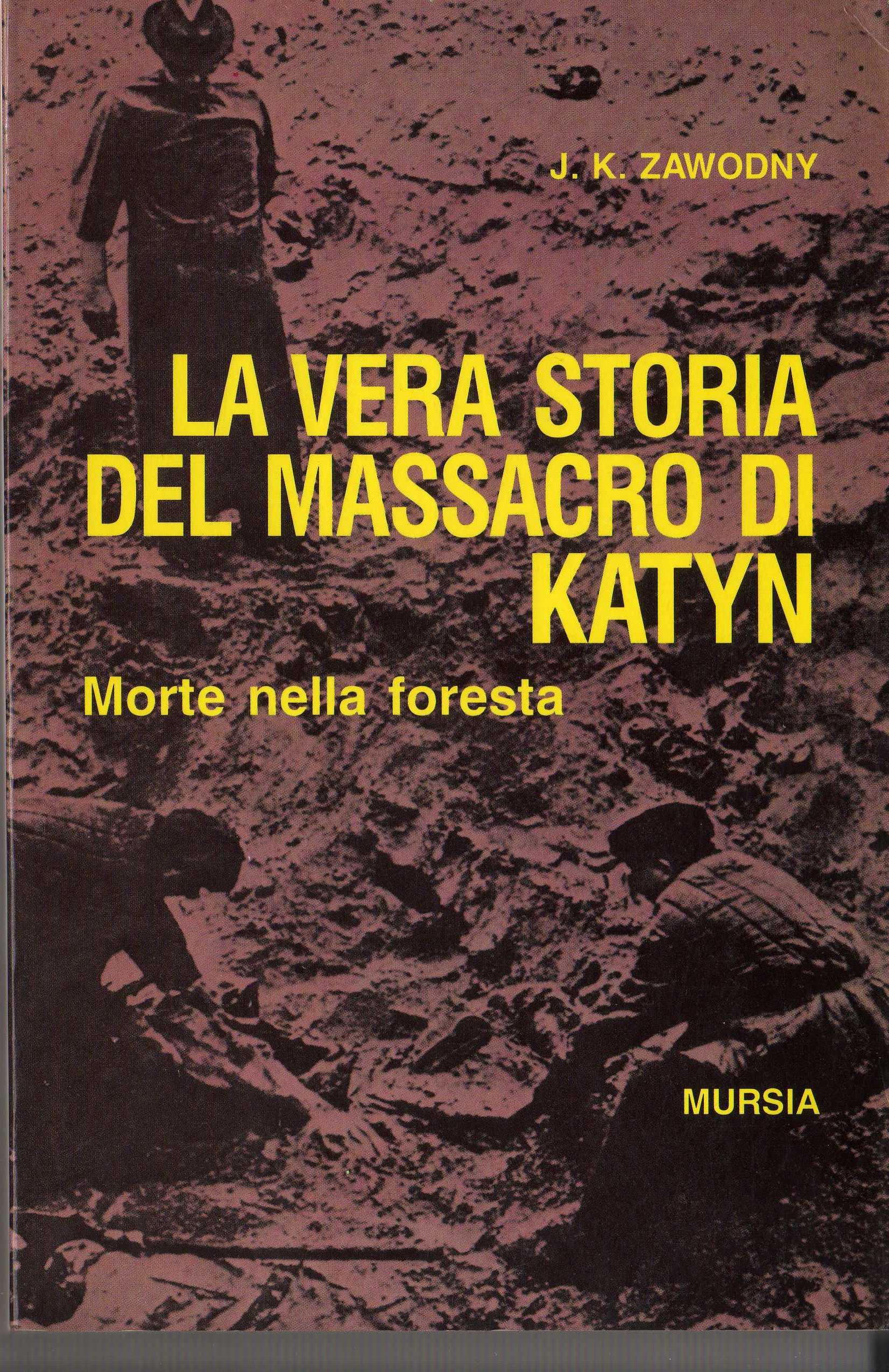 La vera storia del massacro di Katyn