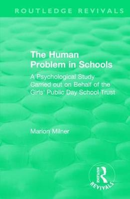 The Human Problem in Schools (1938)