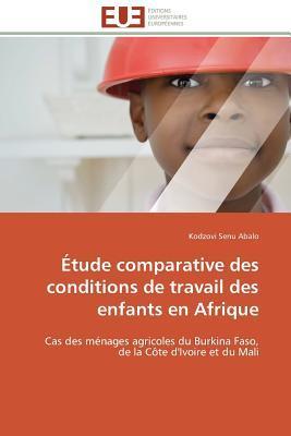 Etude Comparative des Conditions de Travail des Enfants en Afrique