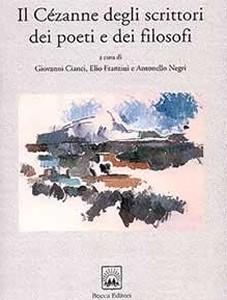 Il Cezanne degli scrittori dei poeti e dei filosofi