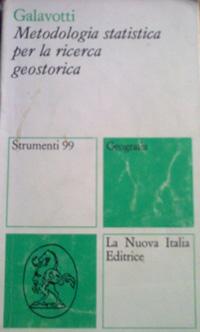 Metodologia statistica per la ricerca geostorica