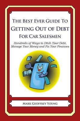 The Best Ever Guide to Getting Out of Debt for Car Salesmen