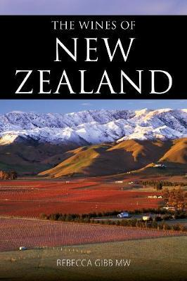 The wines of New Zealand (The Infinite Ideas Classic Wine Library)