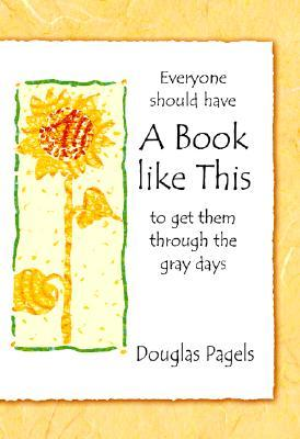 Everyone Should Have a Book Like This to Get Them Through the Gray Days