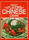 Enjoy the Flavors of Chinese Cooking