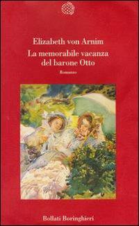 La memorabile vacanza del barone Otto