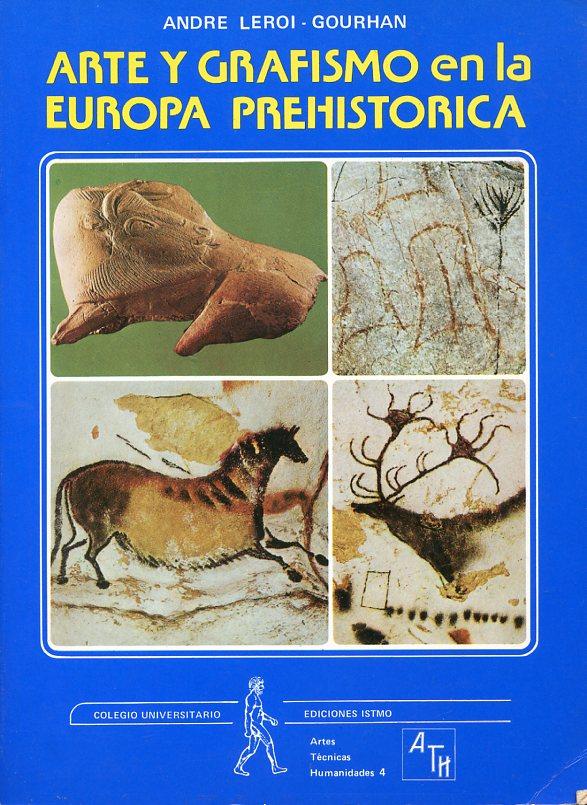 Arte y grafismo en la Europa prehistórica