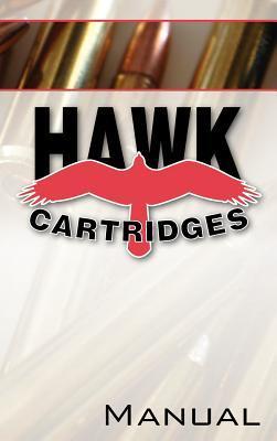 Hawk Cartridges Reloading Manual