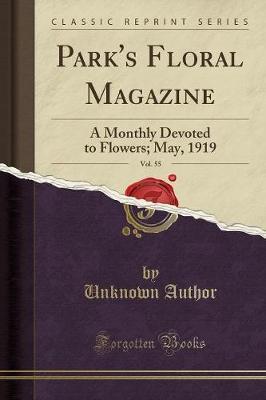 Park's Floral Magazine, Vol. 55