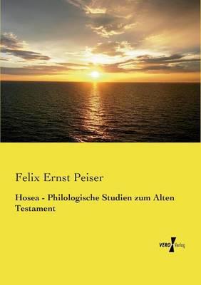 Hosea - Philologische Studien zum Alten Testament