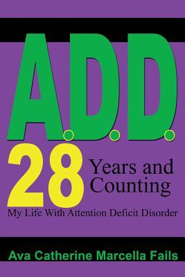A.d.d. 28 Days and Counting