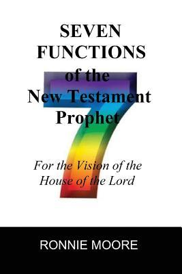 Seven Functions of the New Testament Prophet