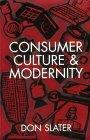 Consumer, Culture and Modernity