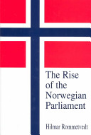 The Rise of the Norwegian Parliament