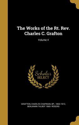 WORKS OF THE RT REV CHARLES C
