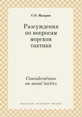 Considerations on Naval Tactics