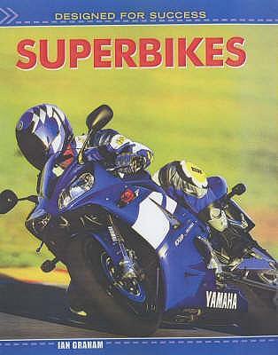 Superbikes (Designed for Success)
