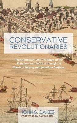 Conservative Revolutionaries