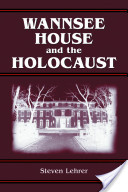 Wannsee House and the Holocaust