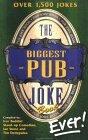 Biggest Pub Joke Book Ever