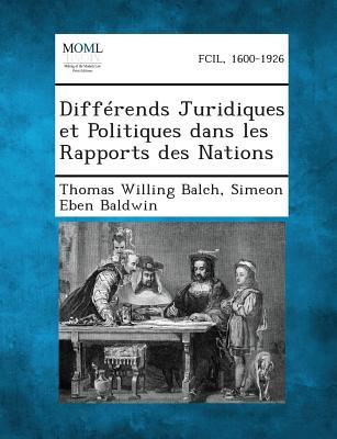 Differends Juridiques Et Politiques Dans Les Rapports Des Nations