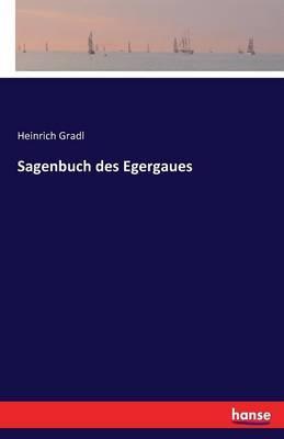 Sagenbuch des Egergaues